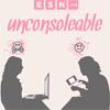 Unconsoleable