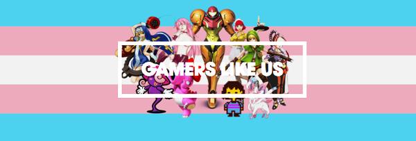 Gamers Like Us